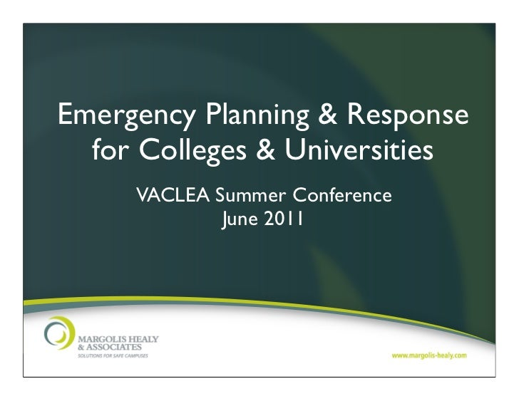 Emergency Planning & Response for Colleges & Universities, VACLEA Conference 2011