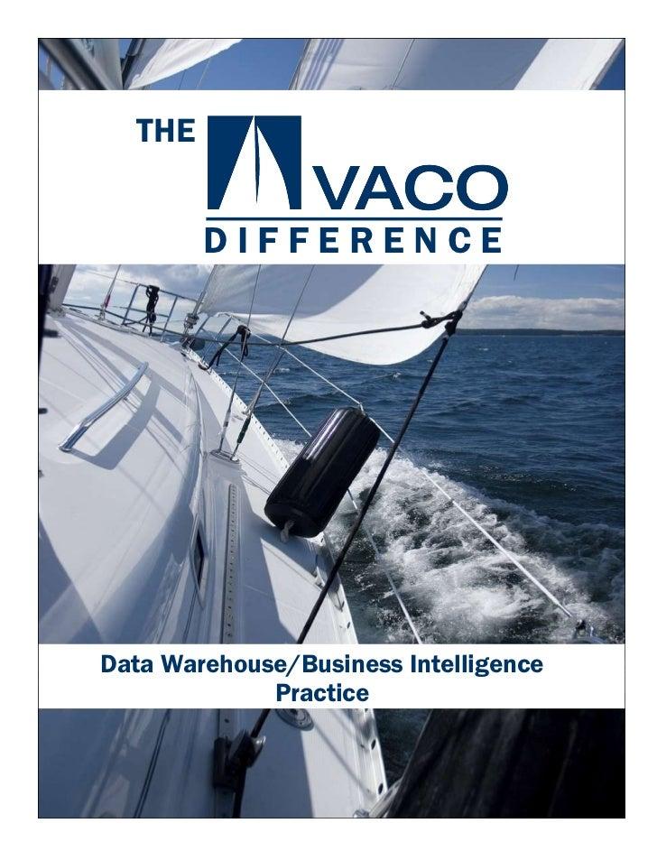 THE Data Warehouse/Business Intelligence Practice D I F F E R E N C E