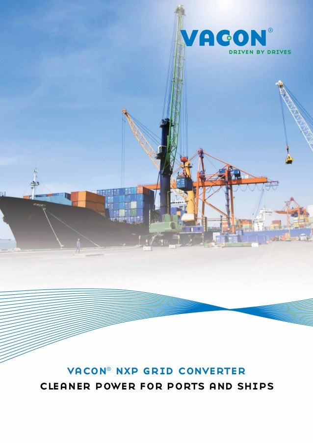 VACON NXP Grid Converter - Cleaner power for ports and ships