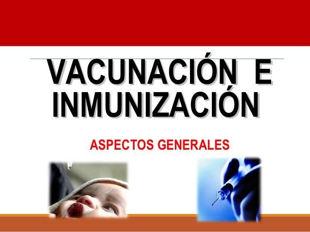 Ministerio de la Protección Social  República de Colombia  VVAACCUUNNAACCIIÓÓNN EE  IINNMMUUNNIIZZAACCIIÓÓNN  ASPECTOS GEN...