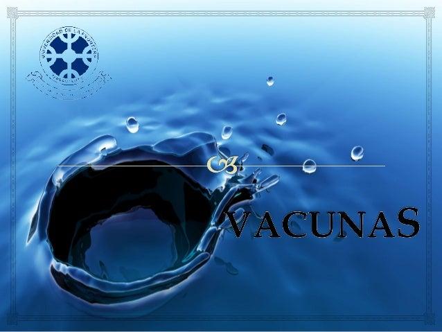 """"""" Las vacunas son productos biológicos que contiene antígenos capaces de sensibilizar el sistema inmune celular y/o humora..."""