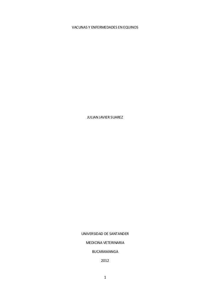 VACUNAS Y ENFERMEDADES EN EQUINOS       JULIAN JAVIER SUAREZ    UNIVERSIDAD DE SANTANDER      MEDICINA VETERINARIA        ...