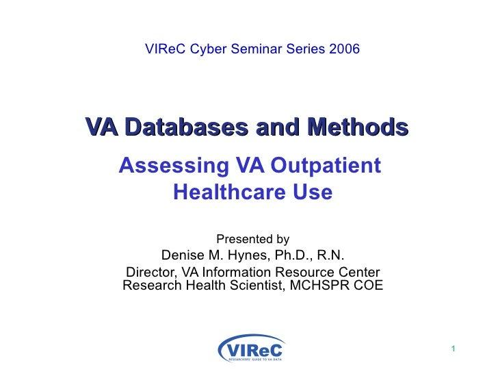 VIReC Cyber Seminar Series 2006  VIReC Cyber Seminar Series 2006