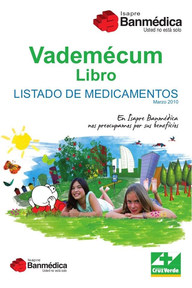 Isapre                                                Usted no está solo  Vademécum                               LibroLIS...
