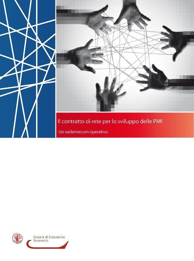 Il contratto di rete per lo sviluppo delle PMI Un vademecum operativo