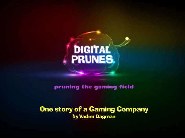 One story of a Gaming Company        by Vadim Dagman
