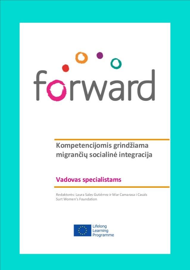 b  Kompetencijomis grindžiama migrančių socialinė integracija Vadovas specialistams Redaktorės: Laura Sales Gutiérrez ir M...