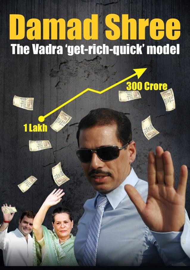 1 Lakh 300 Crore Damad ShreeThe Vadra 'get-rich-quick' model