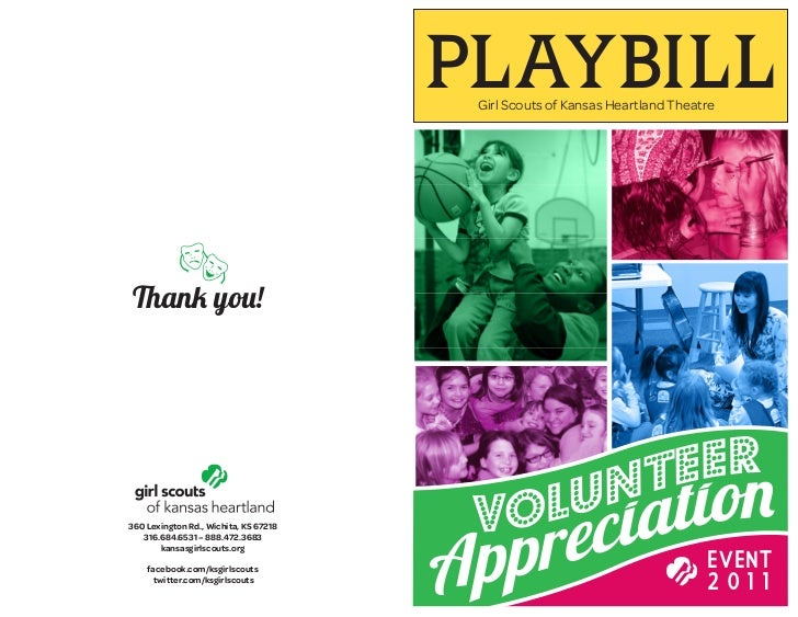 PLAYBILL                                        Girl Scouts of Kansas Heartland Theatre     Thank you!        Volunteer36...