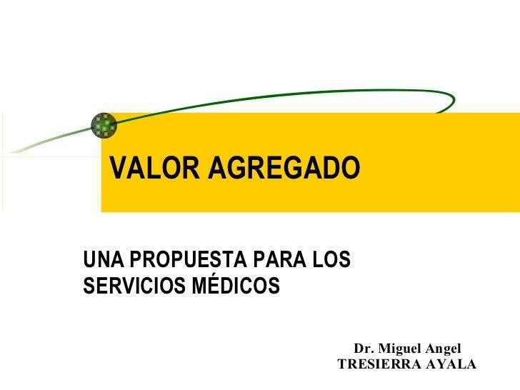 Valor agregado en salud