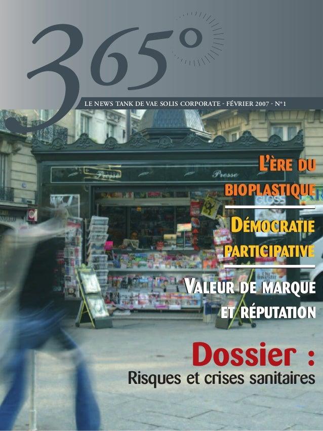 3   65    LE NEWS TANK DE VAE SOLIS CORPORATE  FÉVRIER 2007  N°1                                                    L'ÈR...