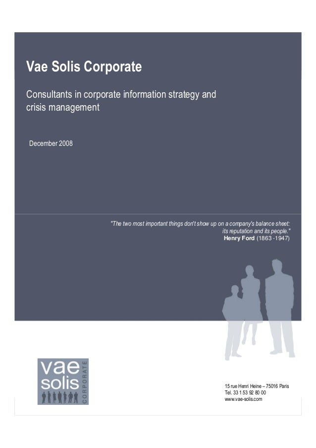 """Vae Solis CorporateConsultants in corporate information strategy andcrisis managementDecember 2008                     """"Th..."""