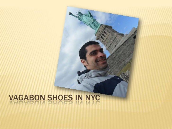 VAGABON SHOES IN NYC