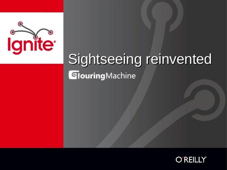 Sightseeing reinvented