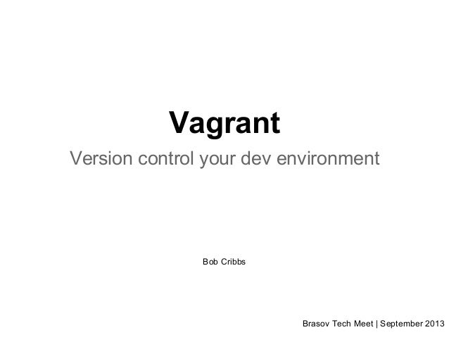 Vagrant - Version control your dev environment [Preview]