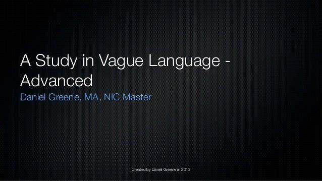 Interpreting Vague Language: Advanced