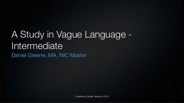 Interpreting Vague Language: Intermediate