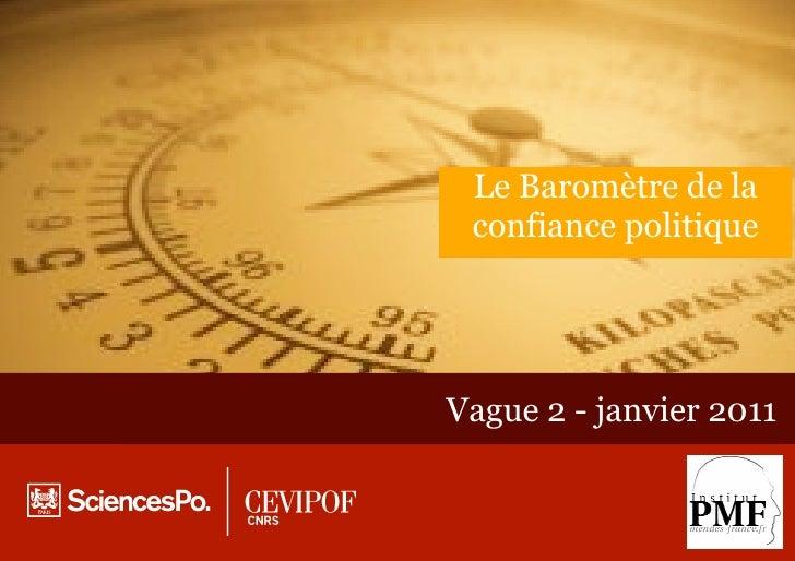Le Baromètre de la confiance politiqueVague 2 - janvier 2011