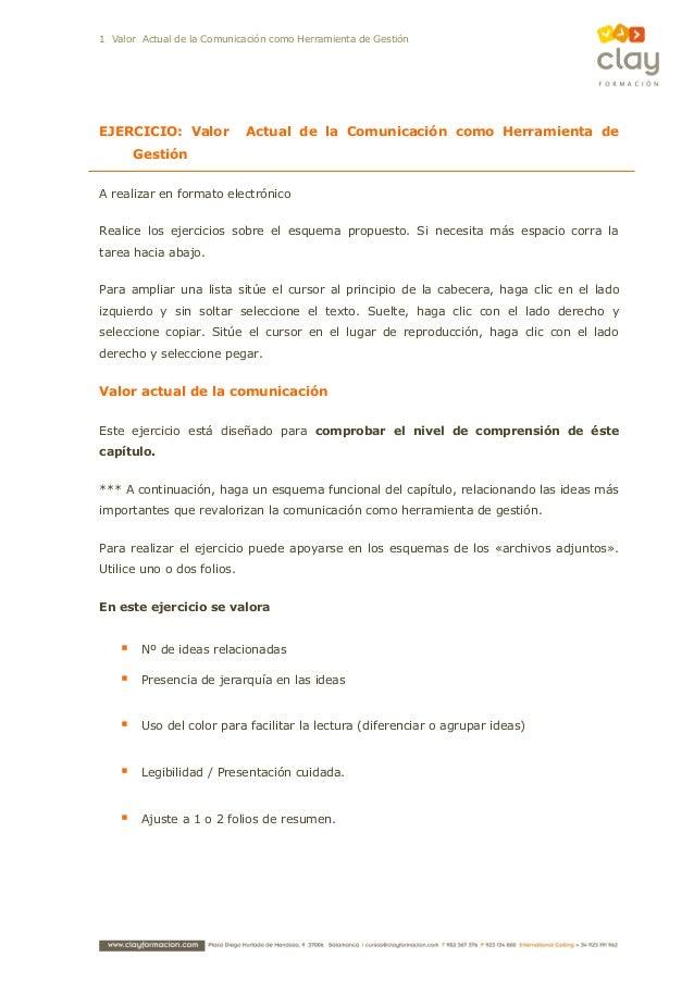 1 Valor Actual de la Comunicación como Herramienta de GestiónEJERCICIO: Valor Actual de la Comunicación como Herramienta d...