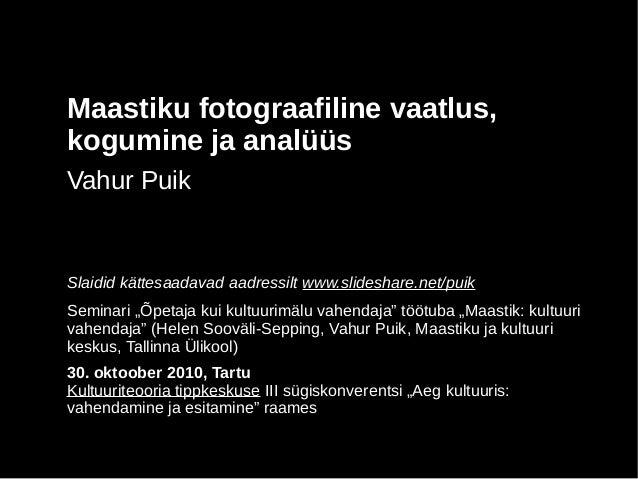 Maastiku fotograafiline vaatlus, kogumine ja analüüs