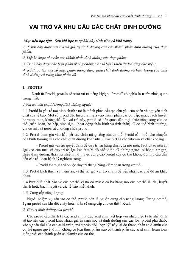 Vai trò và nhu cầu các chất dinh dưỡng - Y3 1VAI TRÒ VÀ NHU CẦU CÁC CHẤT DINH DƯỠNGMục tiêu học tập: Sau khi học xong bài ...