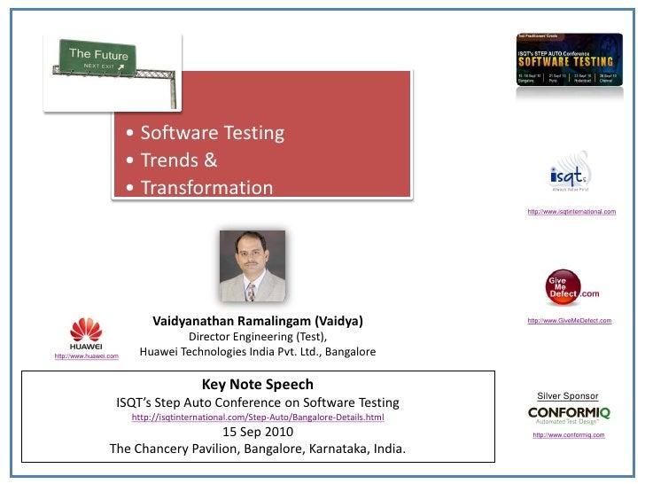 Software Testing Trends & Transformation, Vaidyanathan Ramalingam ...