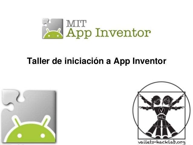 Taller de iniciación a App Inventor