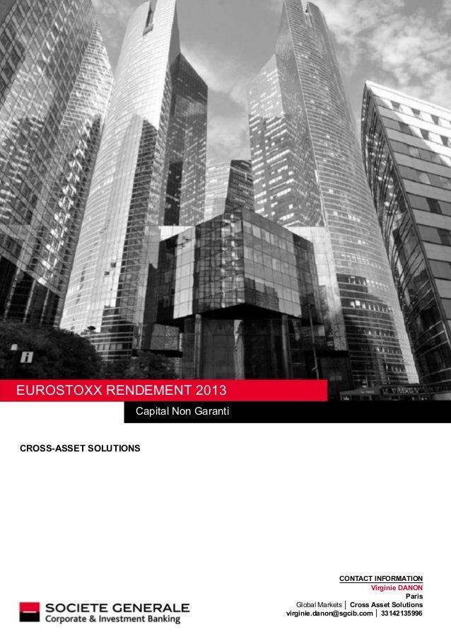 CONTACT INFORMATION Virginie DANON Paris Global Markets │ Cross Asset Solutions virginie.danon@sgcib.com │ 33142135996 EUR...