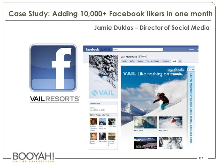 Vail resorts case study:   adding ten thousand facebook likers in one month