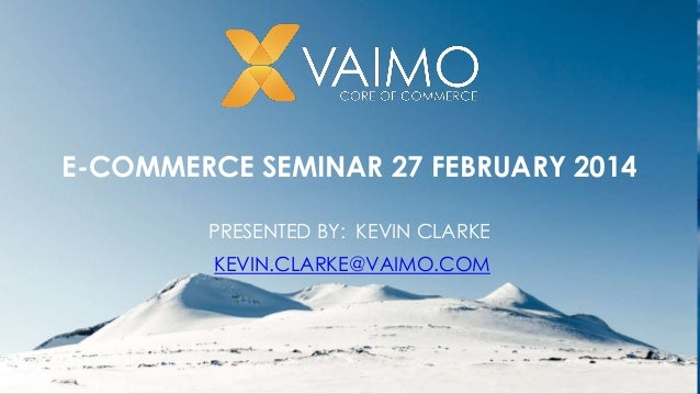 MULTI-CHANNEL RETAIL PRESENTED BY: BRENDAN PEO - CHIEF OPERATING OFFICER E-COMMERCE SEMINAR 27 FEBRUARY 2014 PRESENTED BY:...
