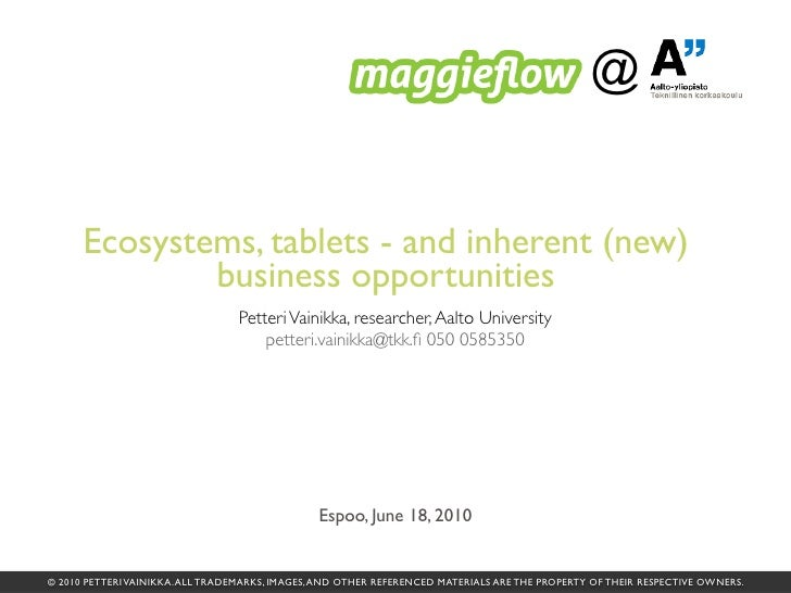 @         Ecosystems, tablets - and inherent (new)               business opportunities                                   ...