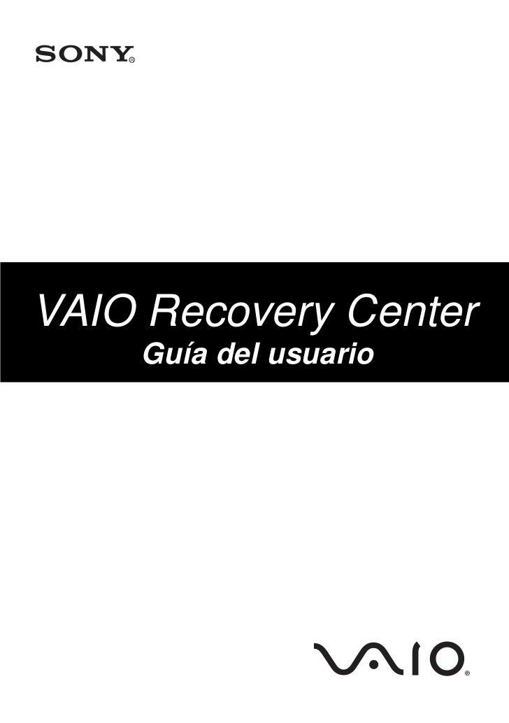 RVAIO Recovery Center        Guía del usuario