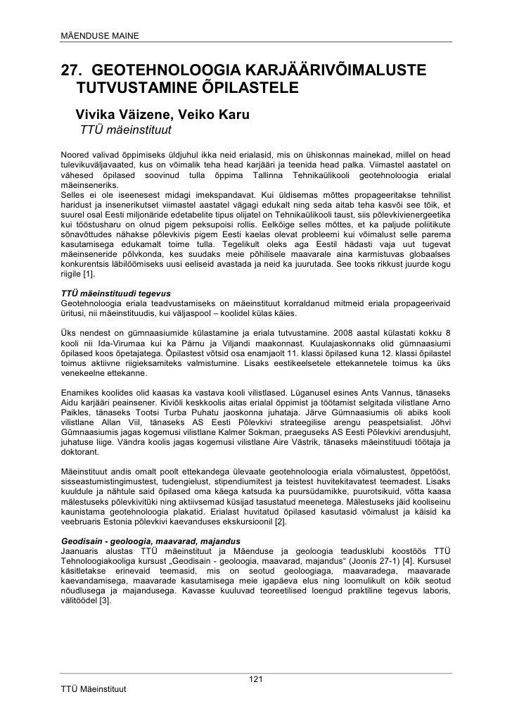 MÄENDUSE MAINE    27. GEOTEHNOLOOGIA KARJÄÄRIVÕIMALUSTE   TUTVUSTAMINE ÕPILASTELE     Vivika Väizene, Veiko Karu      TTÜ ...