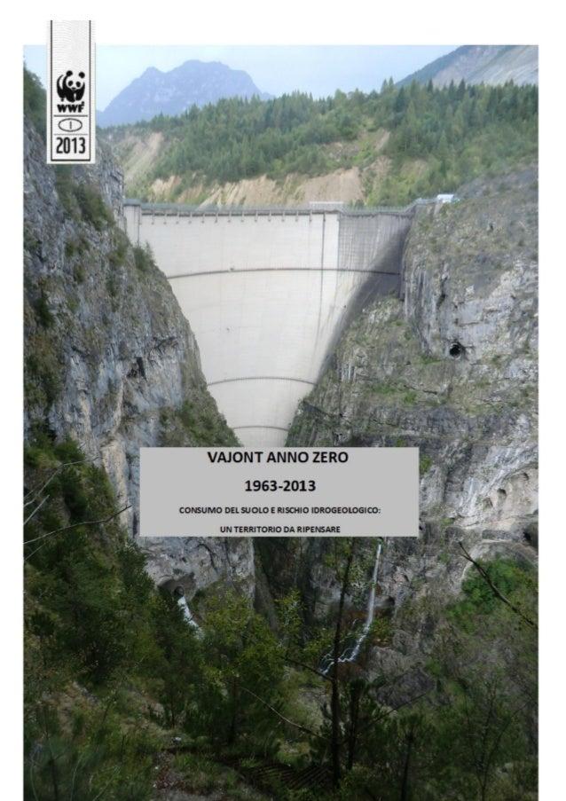 WWF: SI RIPARTA DAL VAJONT  PER RIPENSARE IL TERRITORIO