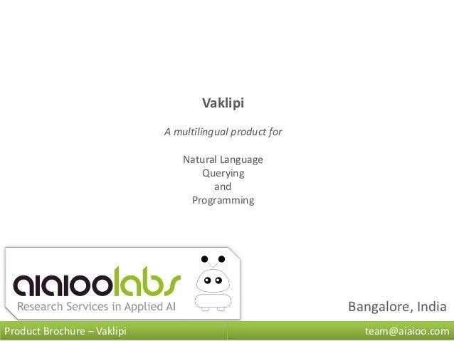 Vaklipi (Natural Language Programming and Queries)