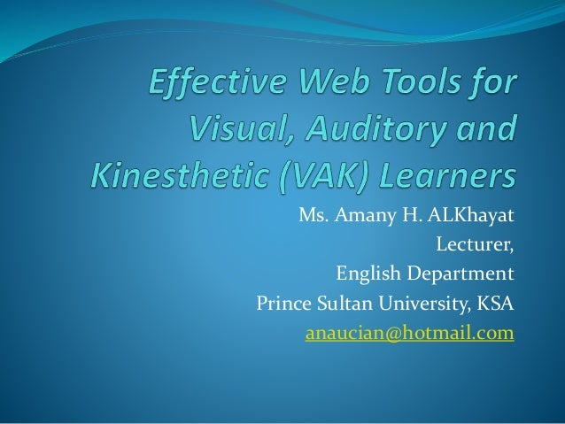 Effective Web Tools for Visual, Auditory and Kinesthetic (VAK) Learners