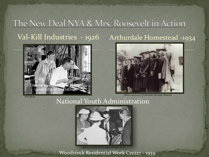 Val-Kill Industries - 1926                                    Arthurdale Homestead -1934      Eleanor Roosevelt and Frank ...