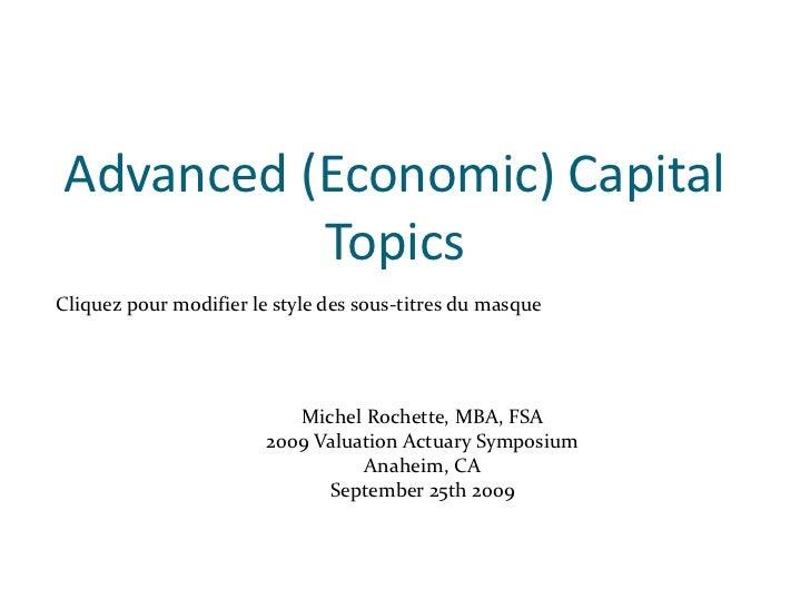 Advanced (Economic) Capital          TopicsCliquez pour modifier le style des sous-titres du masque                       ...