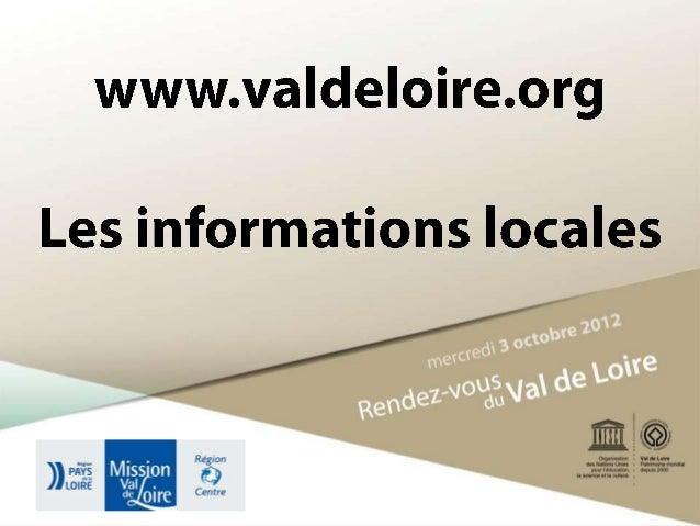 www.valdeloire.org, média du patrimoine mondial : les informations locales