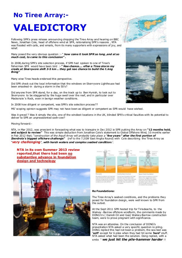 No Tiree Array:-  VALEDICTORY Following SPR's press release announcing dropping the Tiree Array and hearing on BBC News, J...