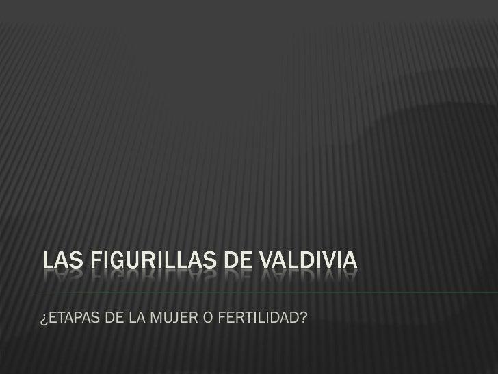 Figuras Valdivia y el ritual de pubertad