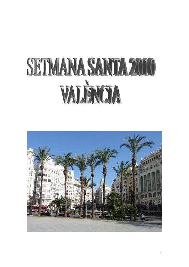 Valencia   Setmana Santa 2010
