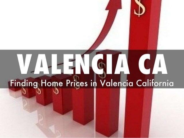 Valencia California real estate