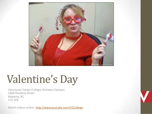 Valentine's Day at the Vancouver Career College Kelowna Campus in British Columbia