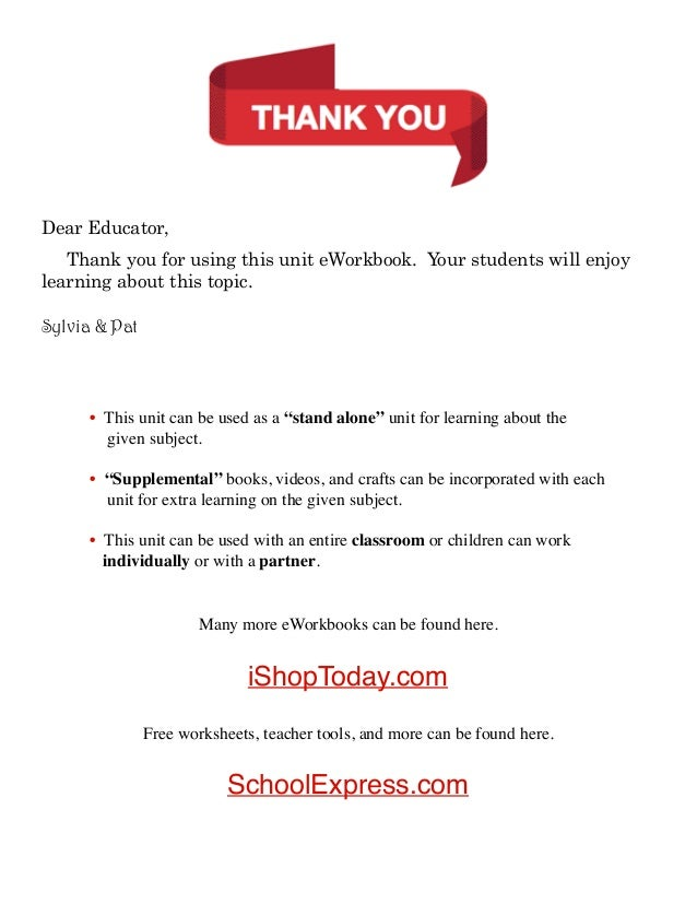 Dear Educator, Thank you for using this unit eWorkbook. Your students will enjoy learning about this topic. Sylvia & Pat  ...