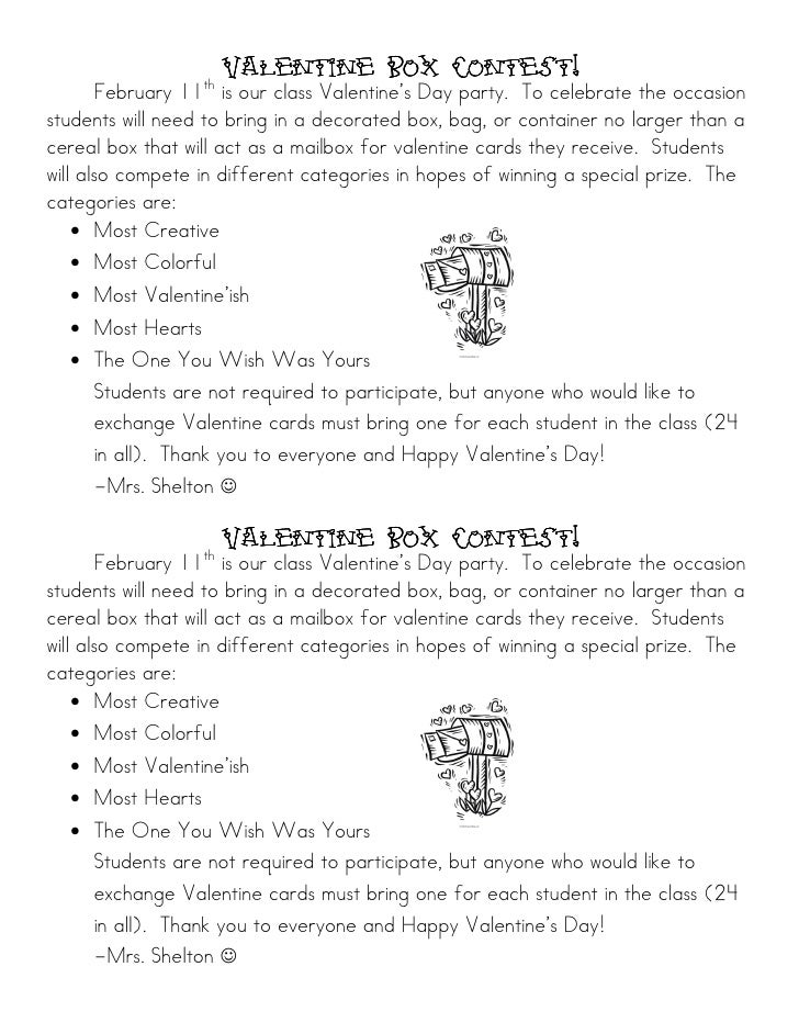 Valentine Box Contest!                  th       February 11 is our class Valentine's Day party. To celebrate the occasion...