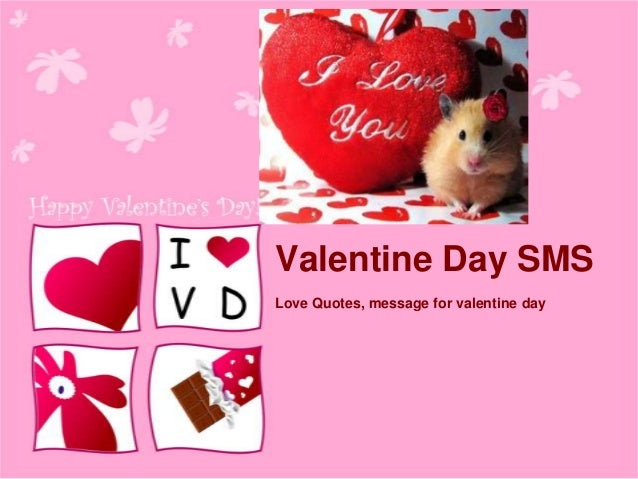 Valentine Day SMS Love Quotes, message for valentine day