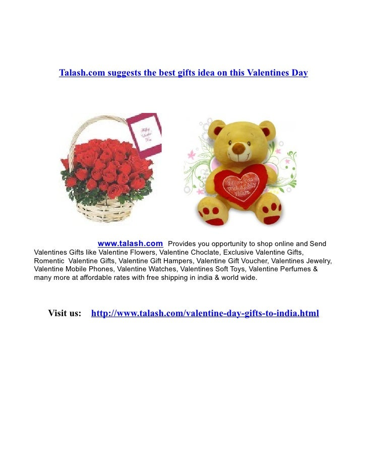 Talash.com suggests the best gifts idea on this Valentines Day                   www.talash.com Provides you opportunity t...