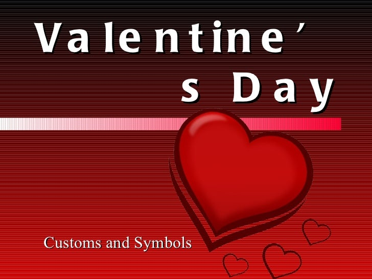 Valentine's Day Customs and Symbols