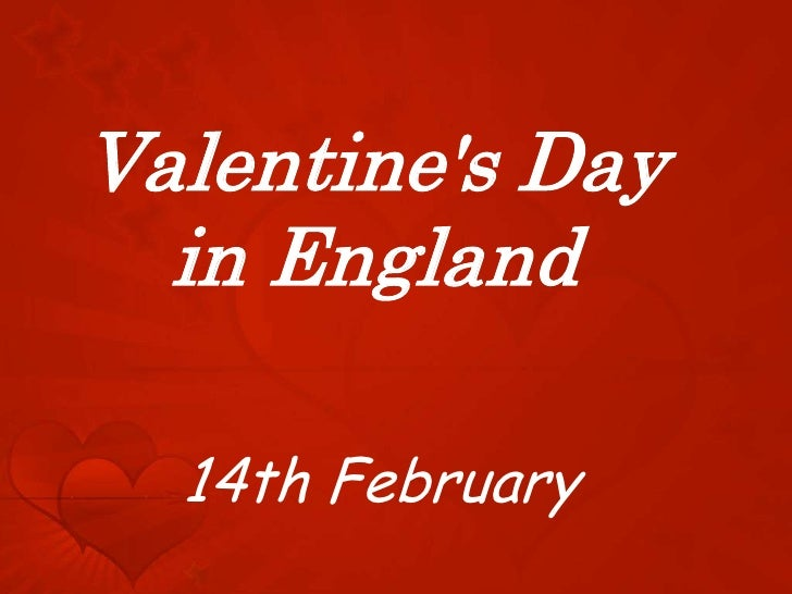 Valentines Day  in England  14th February